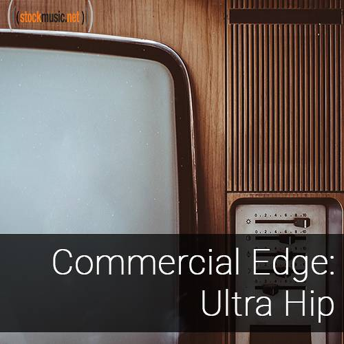 Commercial Edge 2 - Ultra Hip