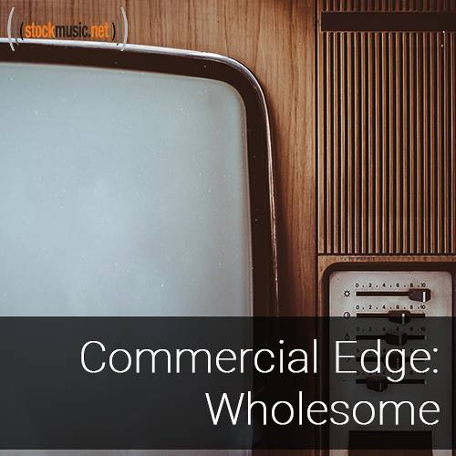 Commercial Edge 2 - Wholesome