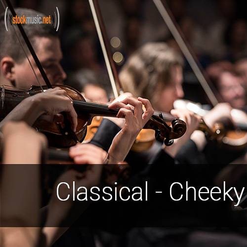 Classical - Cheeky