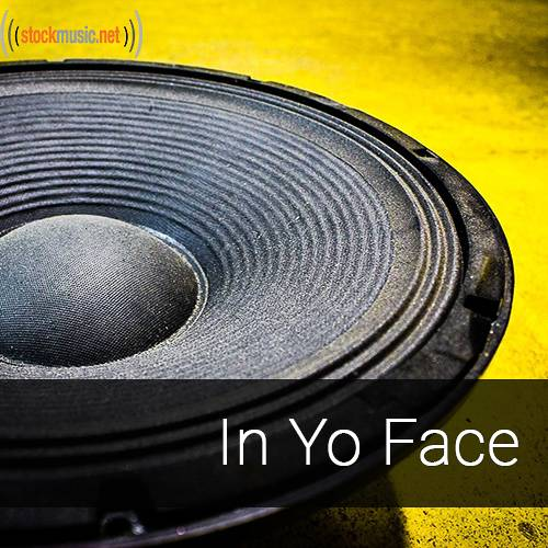In Yo Face - Hiphop