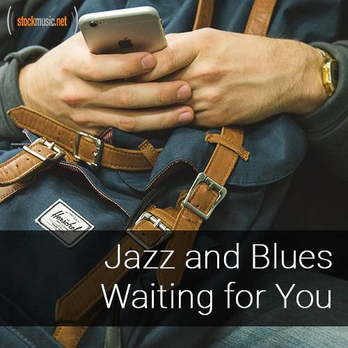 Jazz and Blues Waiting For You
