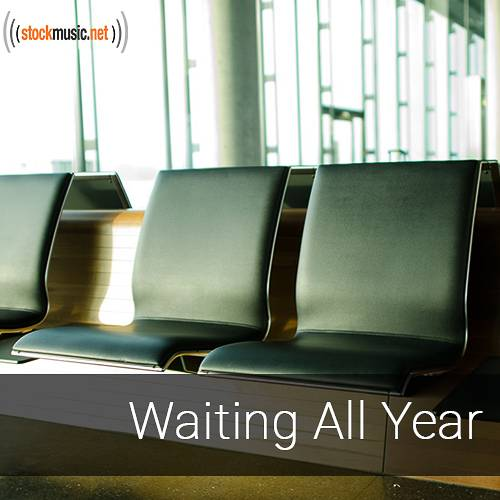 Waiting All Year