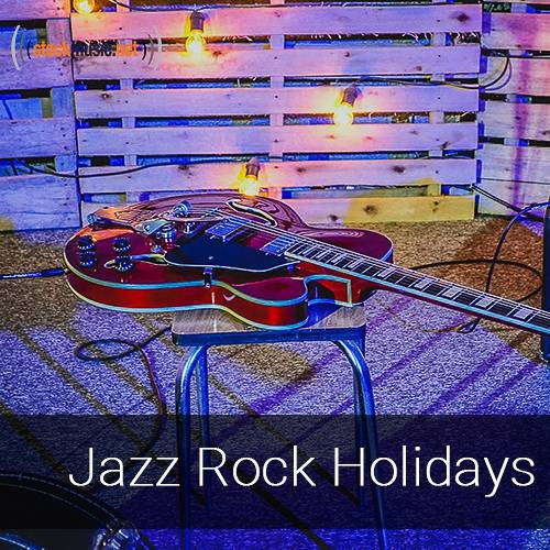 Jazz-Rock Holidays