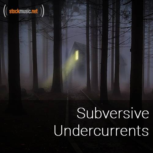 Subversive Undercurrents