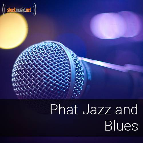 Phat Jazz and Blues