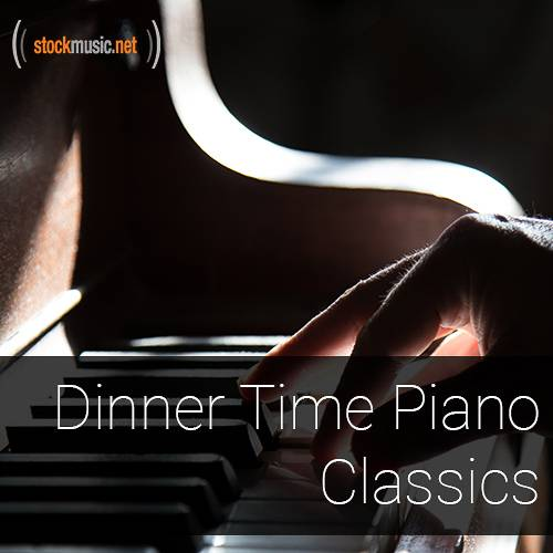 Dinner Time Piano Classics