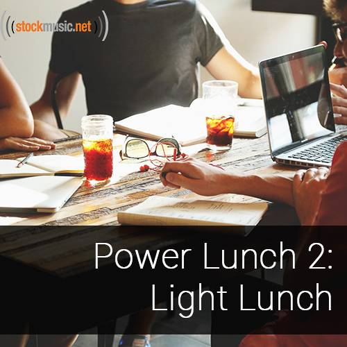 Power Lunch 2 - Light Lunch