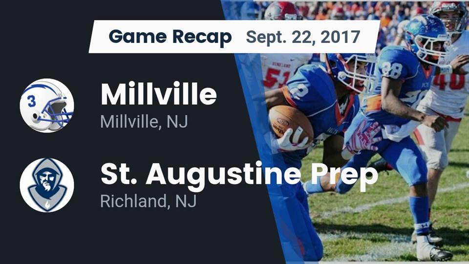 Millville Hs Football Video Recap Millville Vs St Augustine Prep