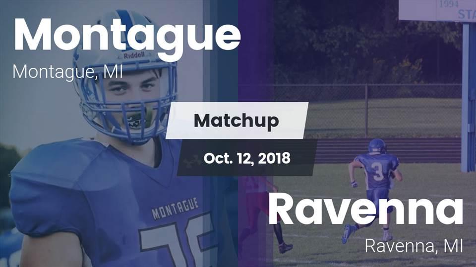 Montague Hs Football Video Matchup Montague Vs Ravenna 2018