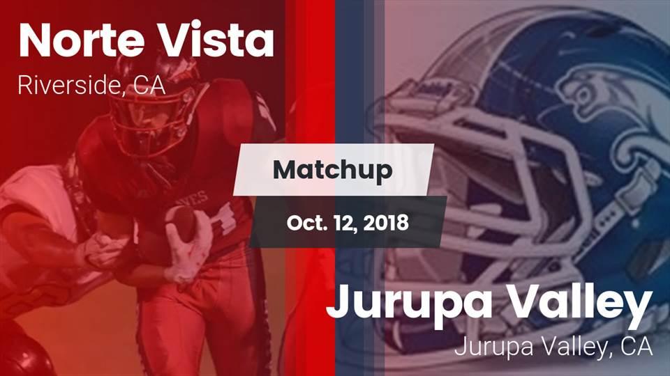 Norte Vista Hs Football Video Matchup Norte Vista High Vs Jurupa