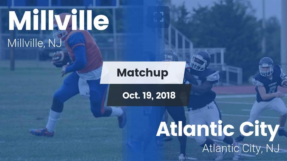 Millville Hs Football Video Matchup Millville Vs Atlantic City