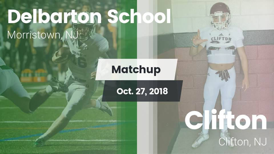 Delbarton Hs Football Video Matchup Delbarton Vs Clifton 2018