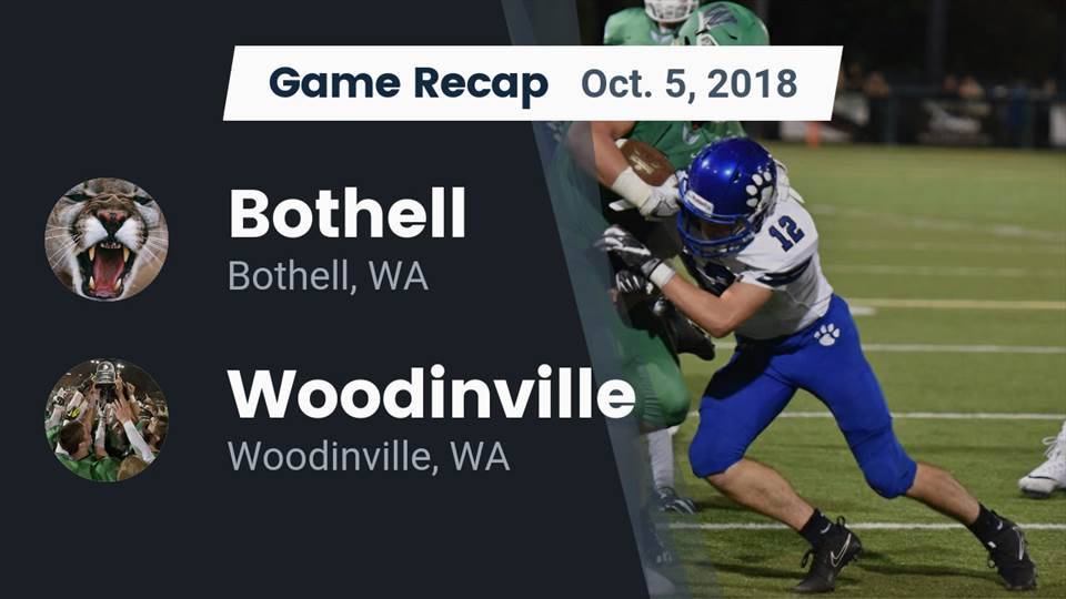 Bothell Hs Football Video Recap Bothell Vs Woodinville 2018