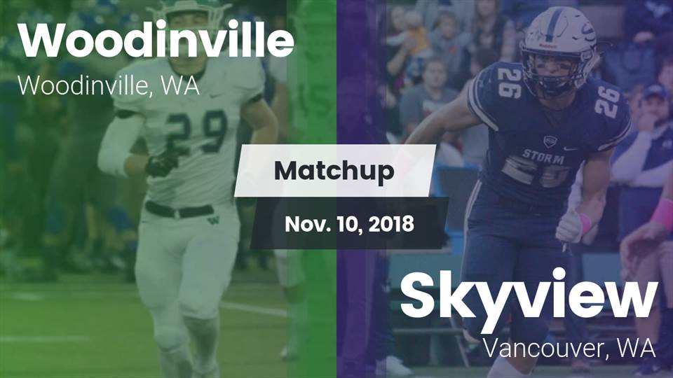 Woodinville Hs Football Video Matchup Woodinville Vs Skyview 2018