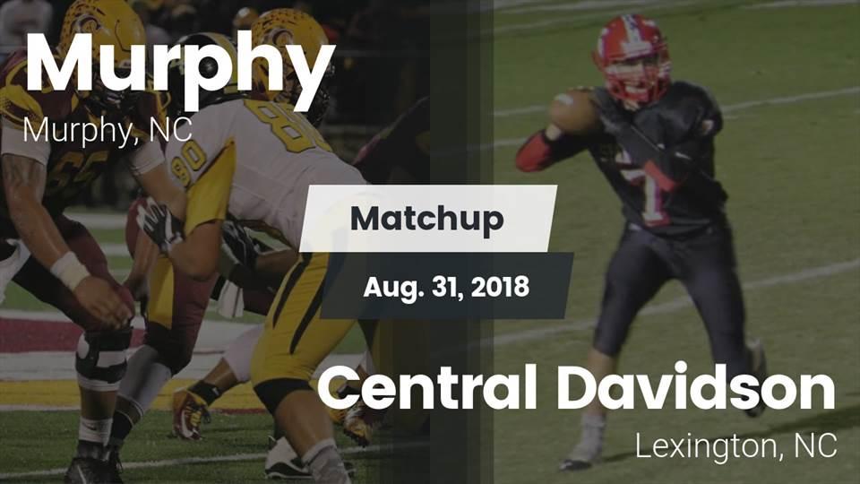 Murphy Hs Football Video Matchup Murphy Vs Central Davidson 2018