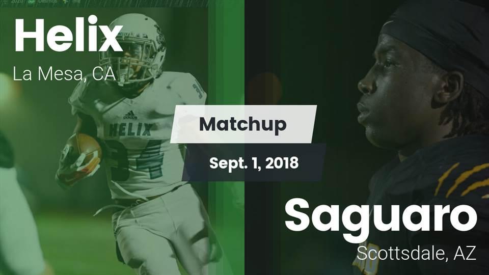 Helix Hs Football Video Matchup Helix Vs Saguaro 2018 Maxpreps