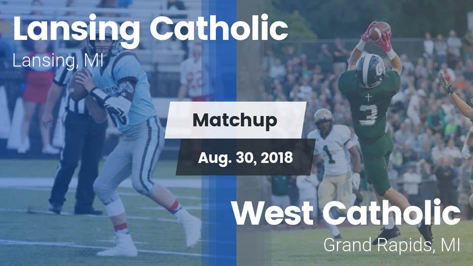 Lansing Catholic Hs Football Video Matchup Lansing Catholic Vs
