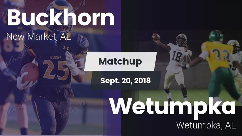 Buckhorn Hs Football Video Matchup Buckhorn Vs Wetumpka 2018