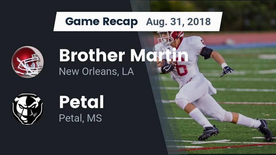 Brother Martin Hs Football Video Recap Brother Martin Vs Petal