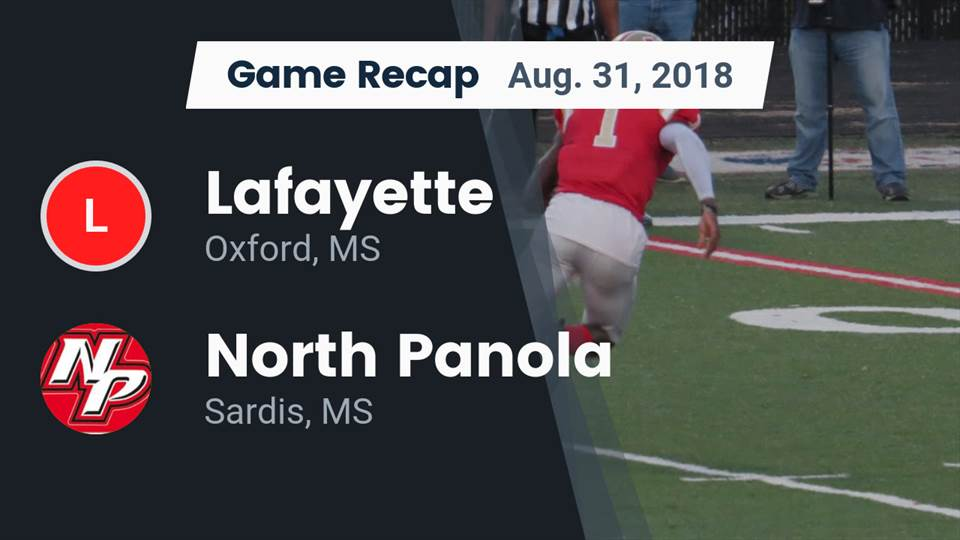 Lafayette Hs Football Video Recap Lafayette Vs North Panola 2018