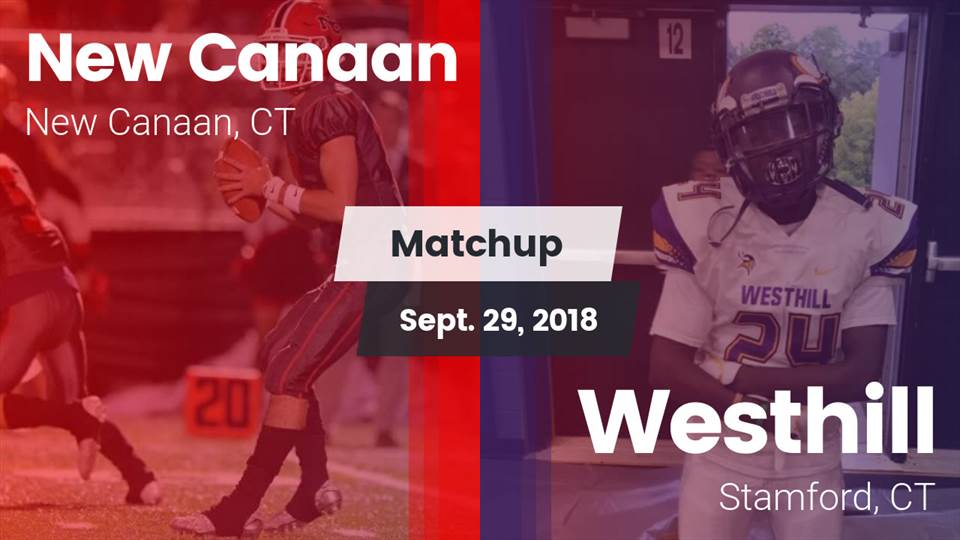 New Canaan Hs Football Video Matchup New Canaan High Vs Westhill
