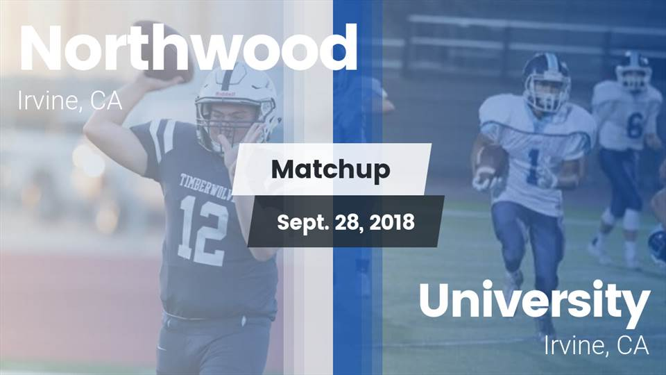 Northwood Hs Football Video Matchup Northwood High Vs University
