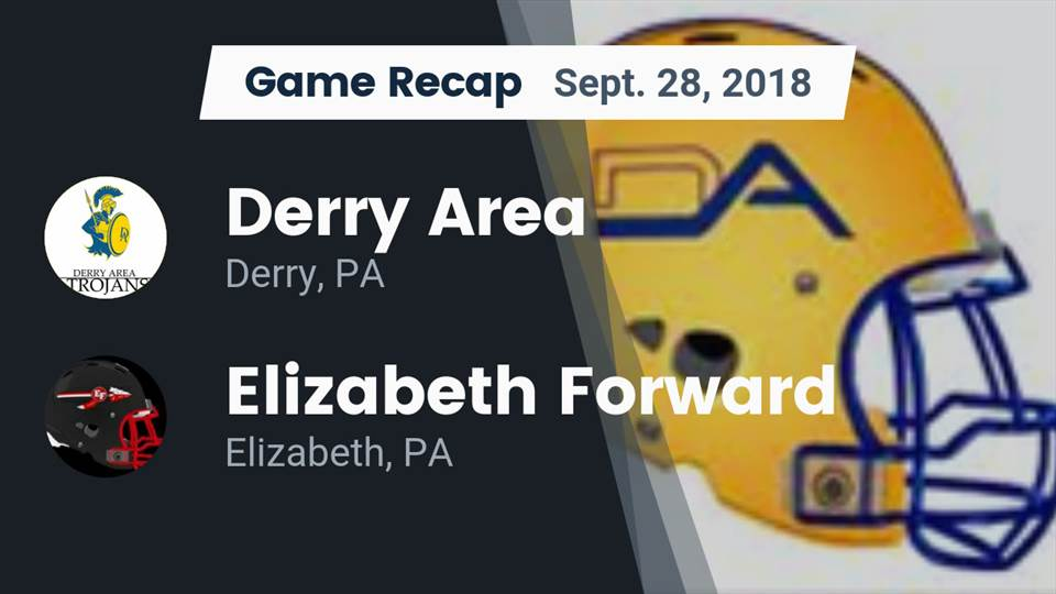 Derry Hs Football Video Recap Derry Area Vs Elizabeth Forward