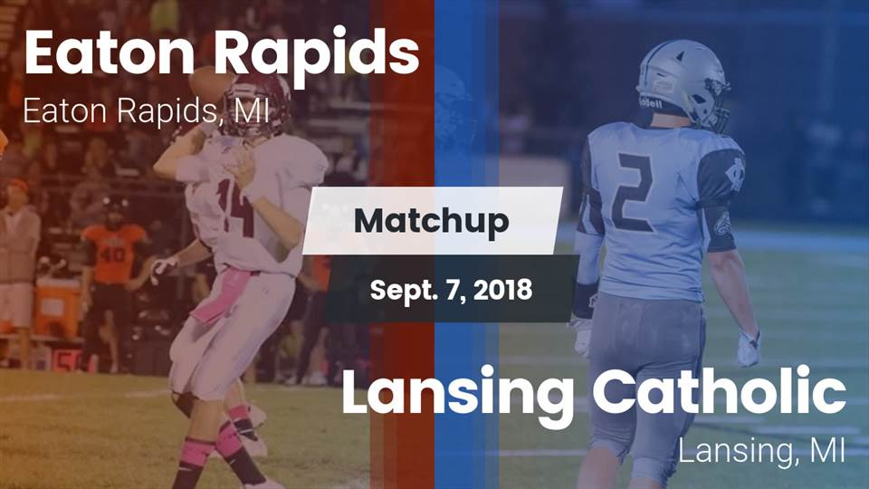 Eaton Rapids Hs Football Video Matchup Eaton Rapids Vs Lansing