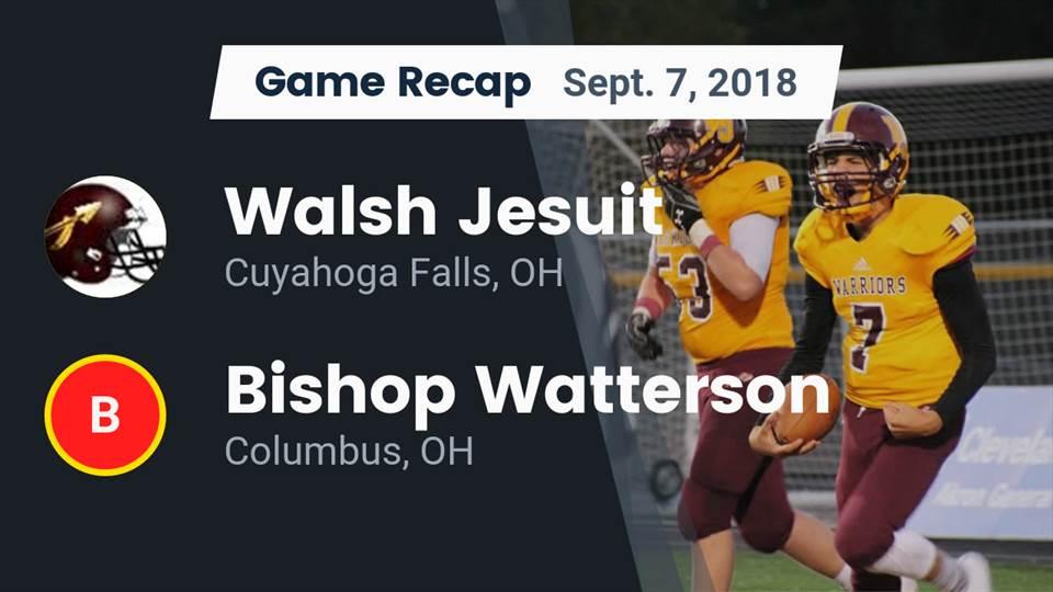 Walsh Jesuit Hs Football Video Recap Walsh Jesuit Vs Bishop