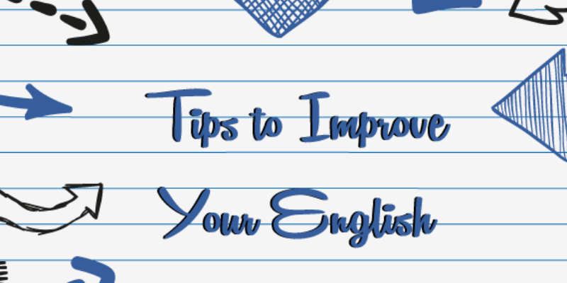 20 ways to improve your English without struggling