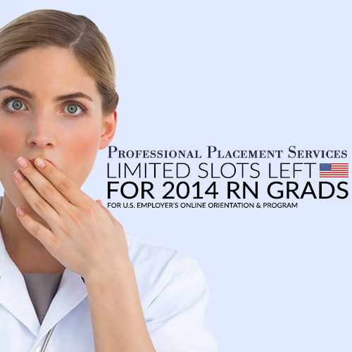 Limited Slots Left for 2014 Philippine RN Graduates to be Accepted in US Employer's Online Orientation and Program