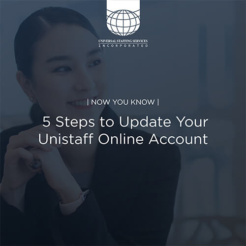 NOW YOU KNOW | 5 Steps to Update Your Unistaff Online Account