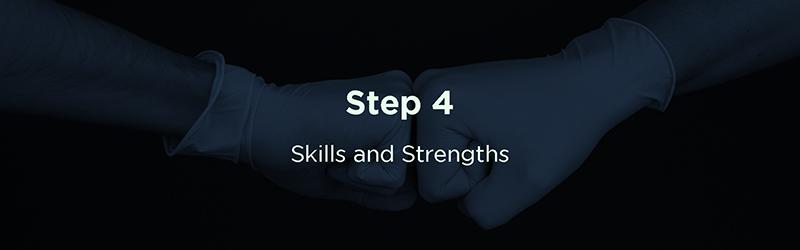 Step 4: Skills & Strengths