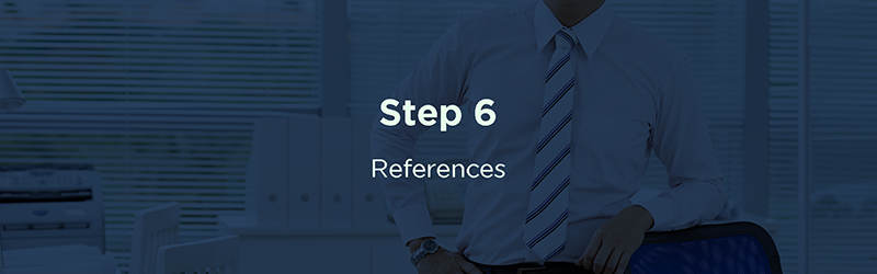 Step 6: References