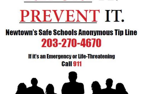 A new poster, created by Newtown High School graphics students Anna Jannott and Rachel Saint, promotes the Newtown Safe Schools Anonymous Tip Line.