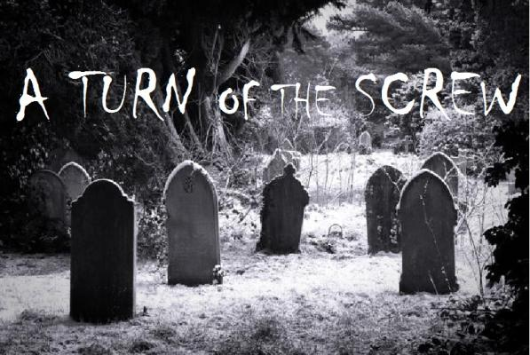 A TURN OF THE SCREW, adapted from the classic Henry James ghost thriller.
