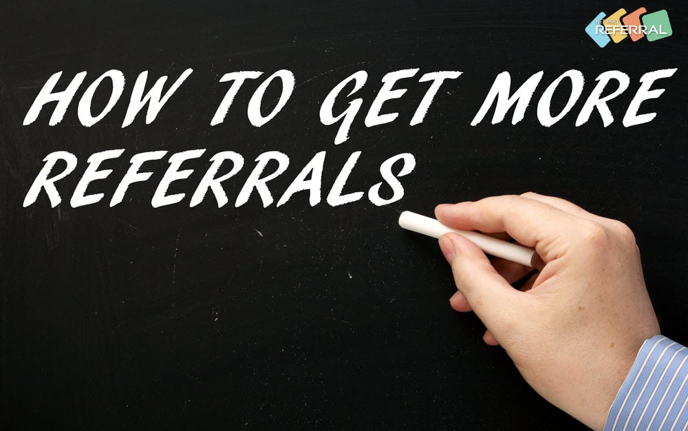 get more referrals from your database