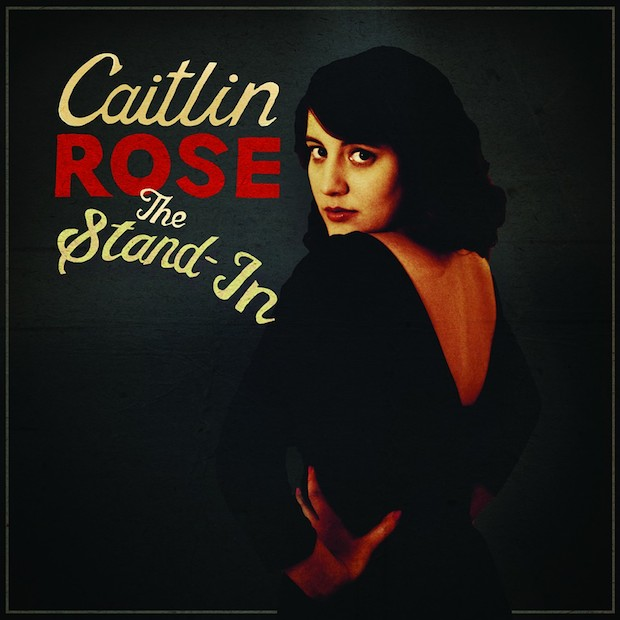 caitlin-rose-the-stand-in-620