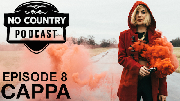 NoCountryPodcast_Ep8_CAPPA