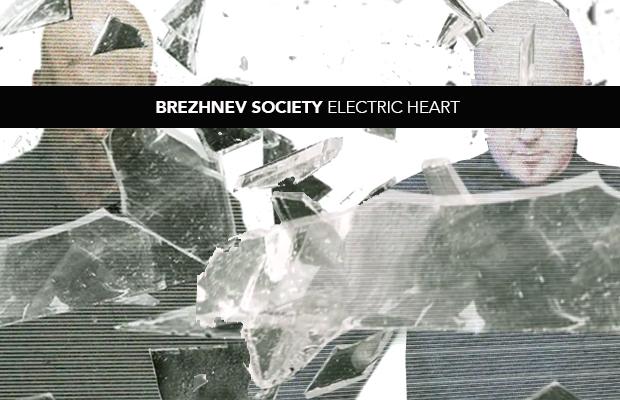 BrezhnevSociety_ElectricHeart