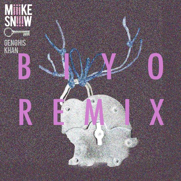 BIYO-Remix-Miike-Snow-Genghis-Khan
