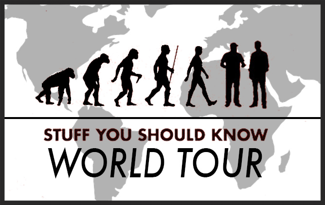 Tour dates for Stuff You Should Know