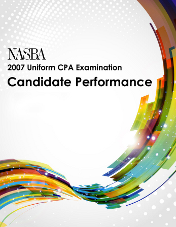 2007 NASBA Uniform CPA Examination Candidate Performance