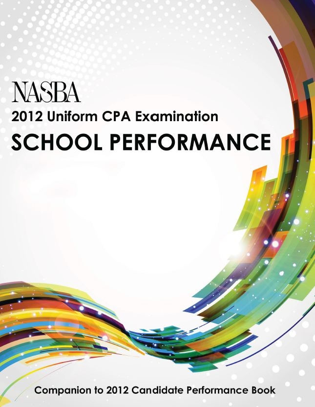 NASBA 2012 Uniform CPA Examination School Performance