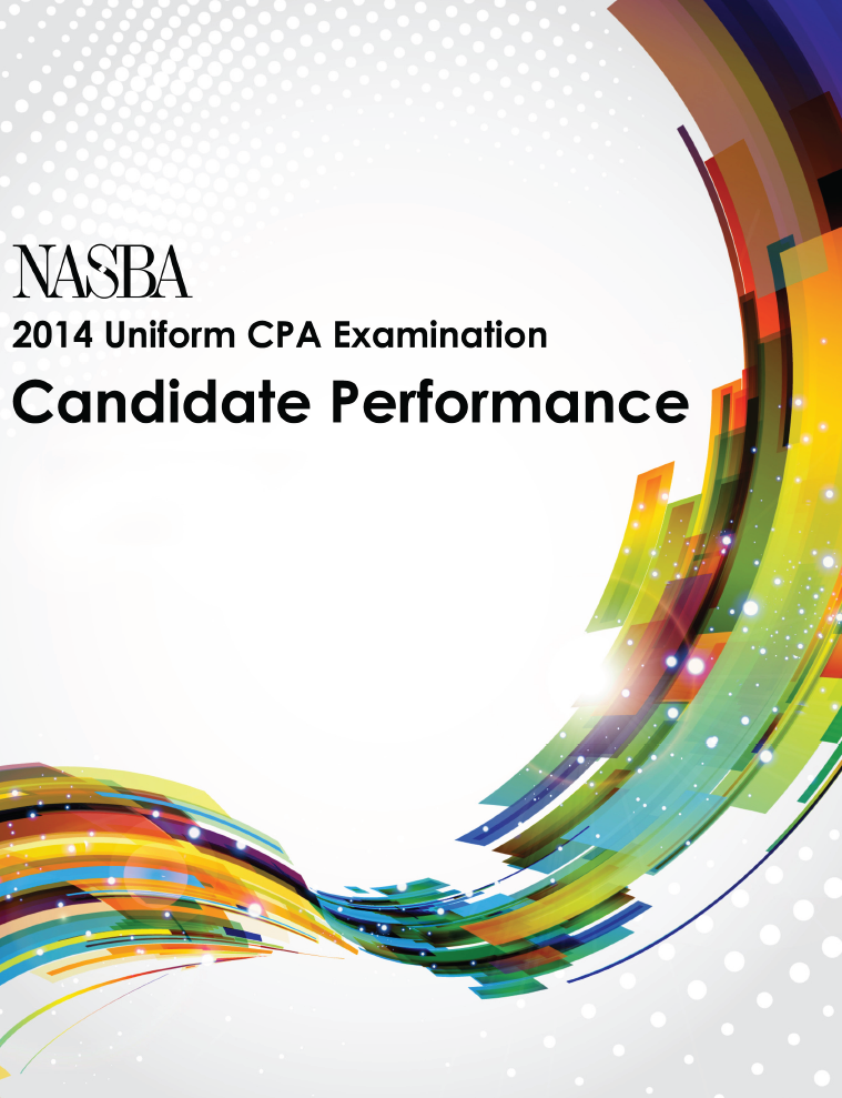 2014 NASBA Uniform CPA Examination Candidate Performance