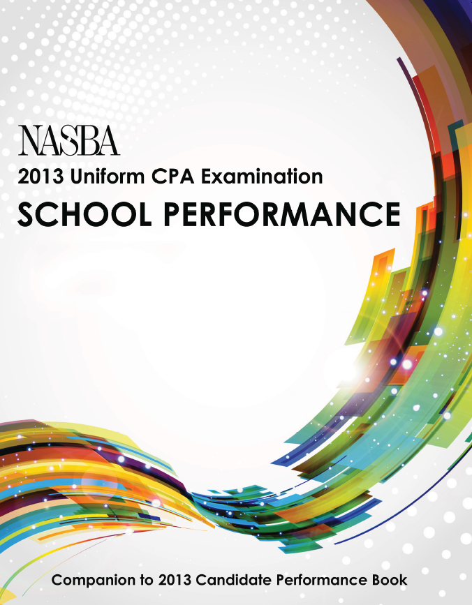 NASBA 2013 Uniform CPA Examination School Performance