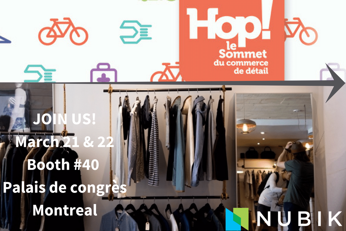 Nubik attends Hop! le sommet du commerce de detail March 21&22 2017