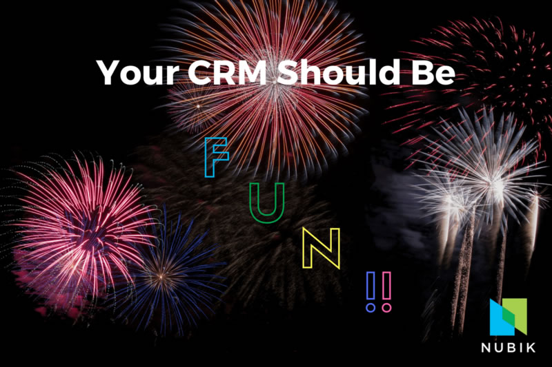 Your CRM should be fun