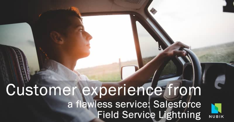 Customer experience from a flawless service: Salesforce Field Service Lightning