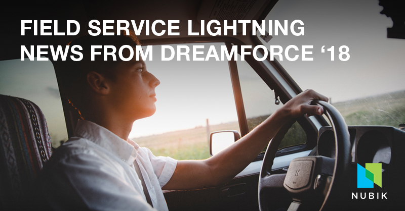 Field Service Lightning news from Dreamforce 2018